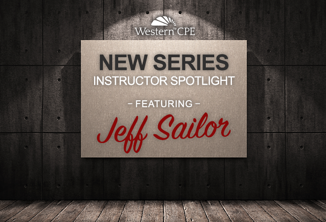 Instructor Spotlight: Jeff Sailor, CPA