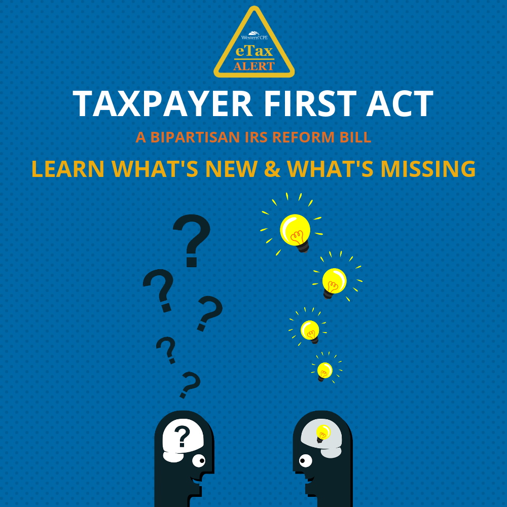 tax update - taxpayer first act - cpe for cpas