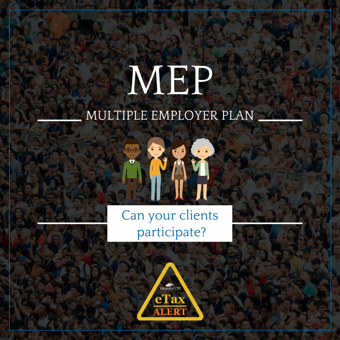 Tax update - Multiple Employer Plan - CPE for CPAs