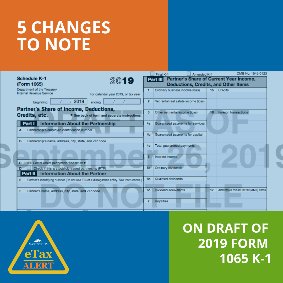 New Draft 2019 Form 1065 K-1 - CPE for CPAs - Tax Update
